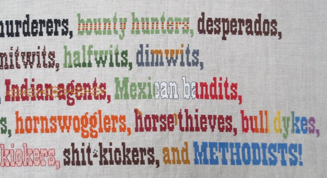 blazing saddles quote cross stitch project stitching complete right half I want rustlers... and Methodists!