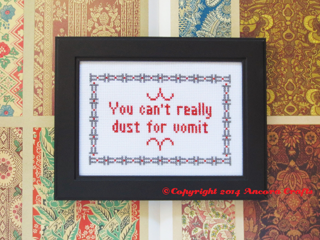 spinal tap cross stitch you can't really dust for vomit pattern