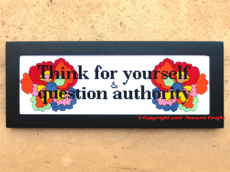 think for yourself and question authority cross stitch pattern